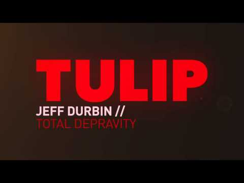 TULIP Part 1: Total Depravity With Jeff Durbin