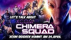 Das kleine große XCOM kommt! ⭐ Let's talk about XCOM: Chimera Squad 👑 [Deutsch/German]