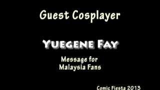 Yuegene Fay: Message to Malaysia Fans Thumbnail