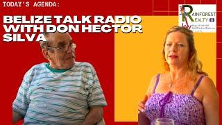 Belize Talk Radio with Don Hector Silva Part II