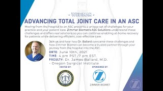Advancing Total Joint Care in An ASC
