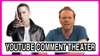 Eminem - YouTube Comment Theater
