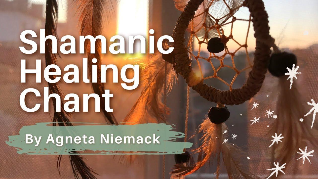 Download SHAMANIC HEALING CHANT: Shamaness Medicine, Healing & Protection Chant by Agneta Niemack