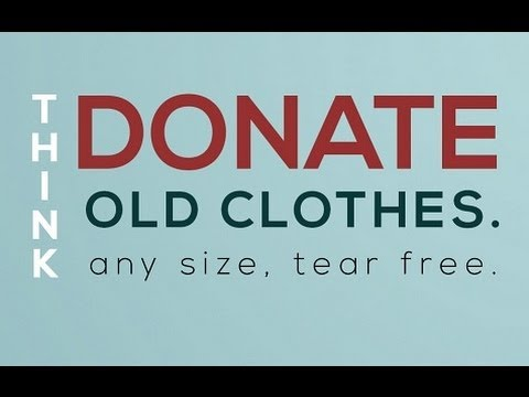 Don 39 t dump donate old clothes youtube for Shirts that donate to charity