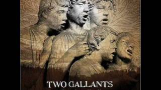 Watch Two Gallants Some Slender Rest video