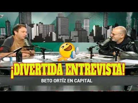 DIVERTIDA ENTREVISTA CARLOS GALDOS VS BETO ORTIZ SE VACILAN Y DESTRUYEN A POLÍTICOS RADIO CAPITAL