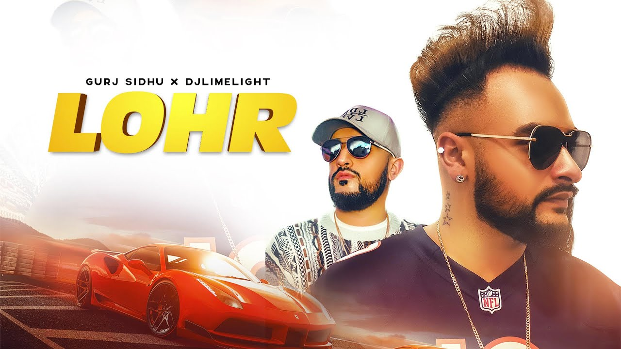 LOHR | Gurj Sidhu x DJ LimeLight | Official Video | Latest Song 2019 | Ripple Music Studios