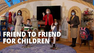 Upcoming Friend to Friend Broadcast Invites Children to Follow Jesus Christ and Serve Others