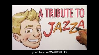 A Tribute to Jazza!