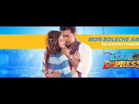 Mon Boleche Amar (Love Express) Jeet Gannguli Mp3 Song