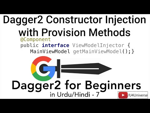 Dagger2 For Beginners-7 | Constructor Injection With Component & Provision Methods | U4Universe