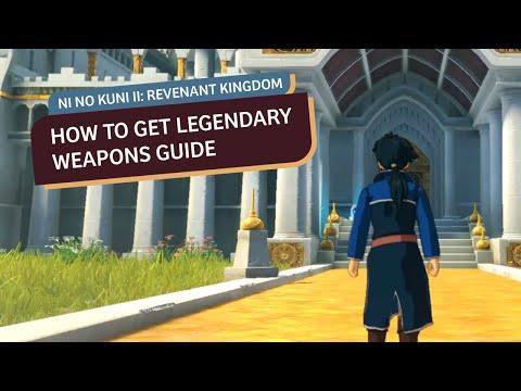 How To Get Legendary Weapons In Ni No Kuni II: Revenant Kingdom |
