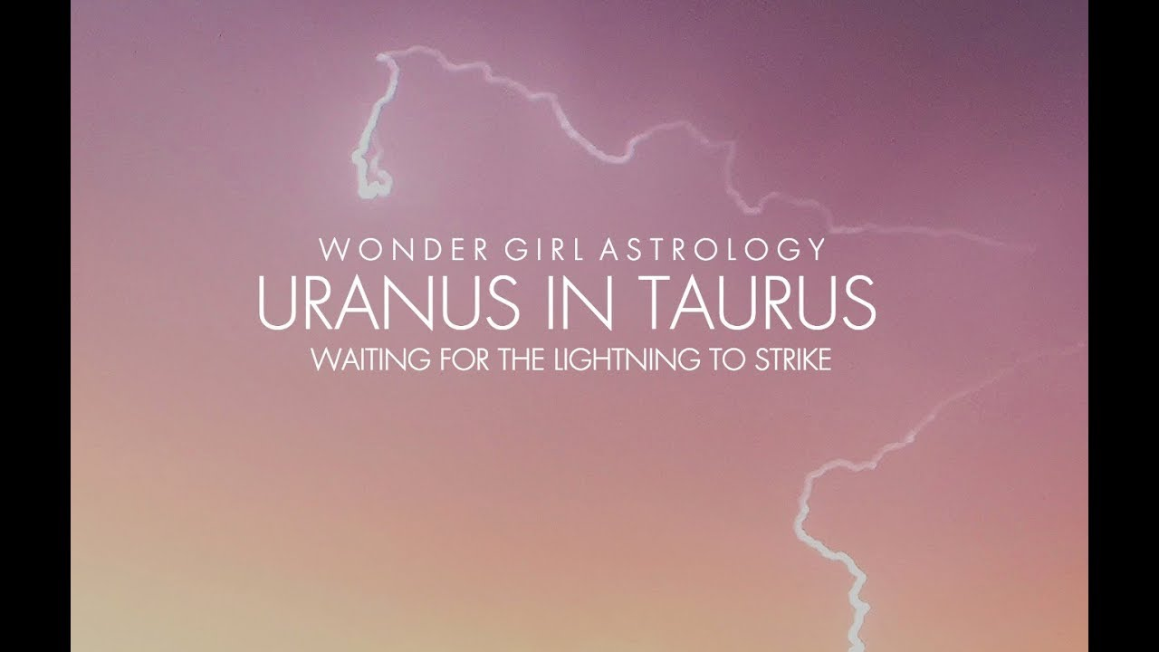 Astrology Talk: Uranus in Taurus 2018 - 2026 Horoscope + Predictions for  ALL 12 Zodiac Signs