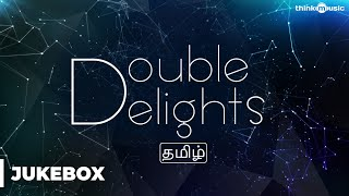 Double Delights Tamil Songs Audio Jukebox