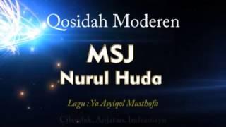 Video Ya Asyiqol Musthofa - MSJ Nurul Huda download MP3, 3GP, MP4, WEBM, AVI, FLV November 2017