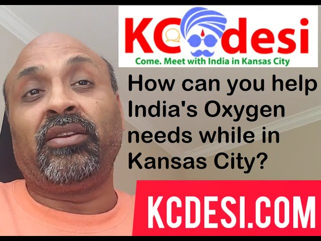 How can you help India's Oxygen needs while in Kansas City?