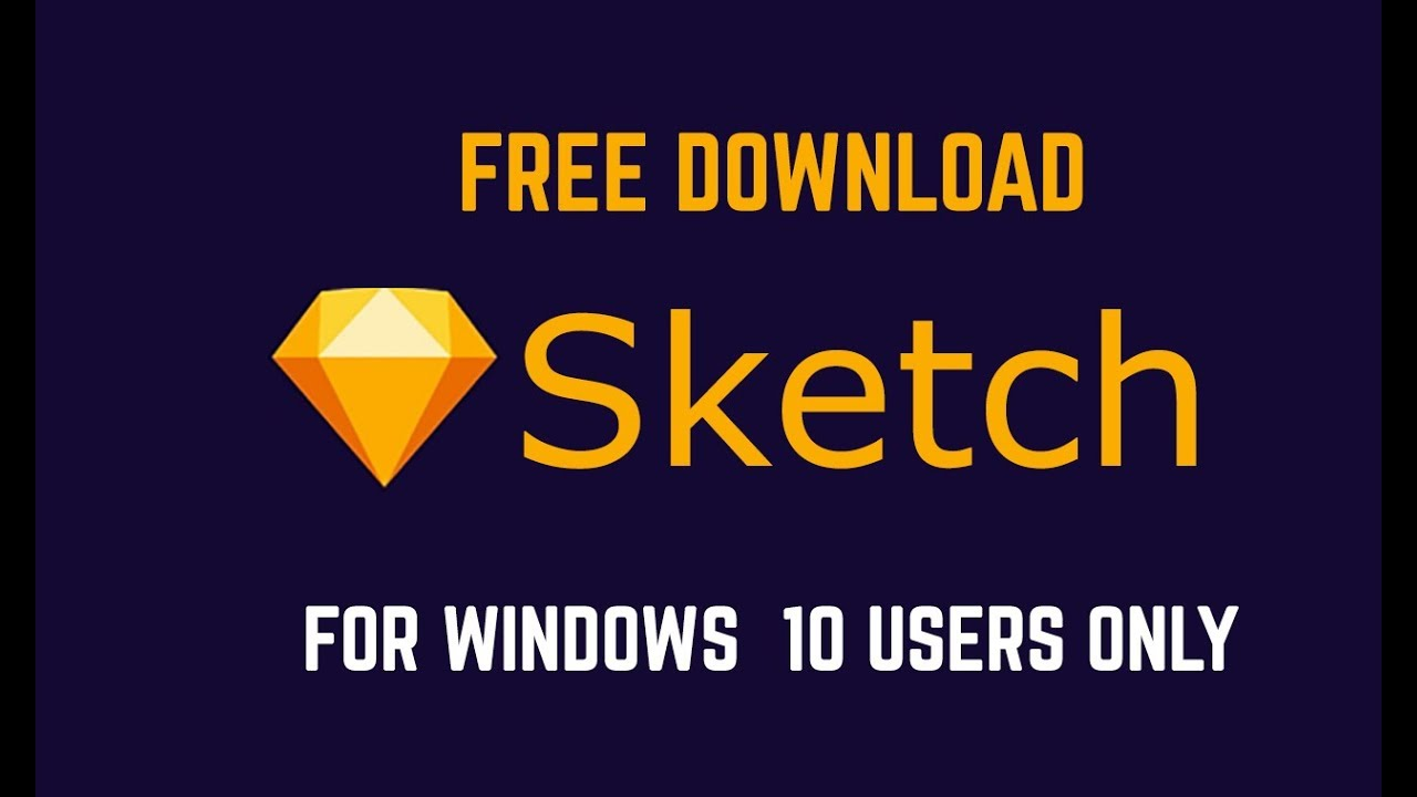 Download Sketch App For Windows Available Only For Windows 10 Users Youtube