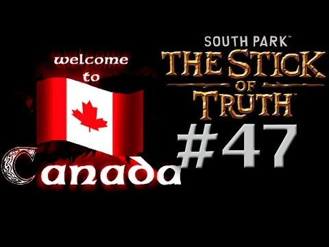South Park Stick of Truth Walkthrough Episode 47 - Oh Canada Gameplay Lets Play Part 47