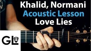 Love Lies - Khalid, Normani: Acoustic Guitar Lesson/Tutorial 🎸How To Play Chords/Rhythms Video