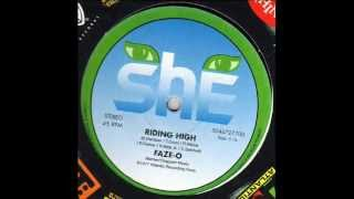 "FAZE-O. ""Riding High"". 1977. original full album version ""Riding High""."