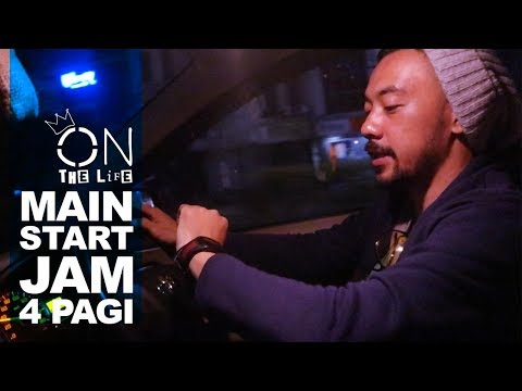 Unduh lagu MAEN START JAM 4 PAGI [ON The Life] gratis