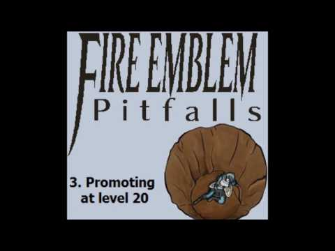 Fire Emblem Pitfalls - Part 1