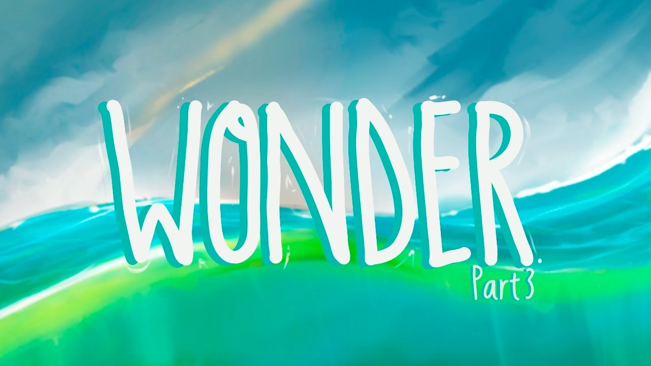 WONDER Part 3 // LB Kids