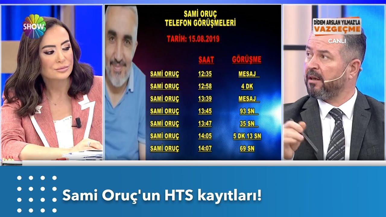 Sami Oruç'un HTS kayıtları! | Didem Arslan Yılmaz'la Vazgeçme