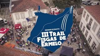 Iii Trail Fisgas De Ermelo (mondim De Basto) Highlights 2018
