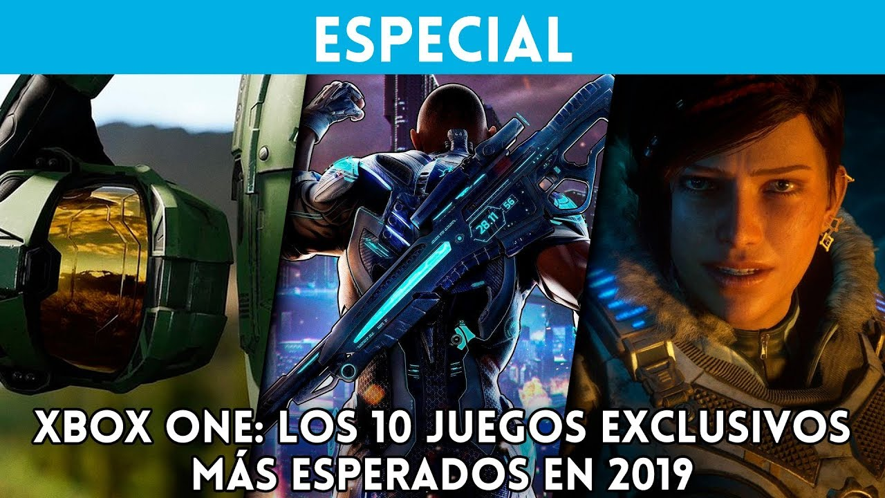 Xbox One Top 10 Juegos Exclusivos Mas Esperados De 2019 En Xbox One