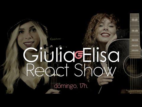 Giulia e Elisa -   React Show