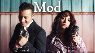 Mustafa Sandal, Zeynep Bastık - Mod sozleri Resimi