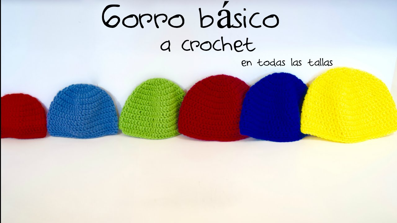 GORROS BASICOS A CROCHET/ GANCHILLO (Para principiantes) BASIC ...