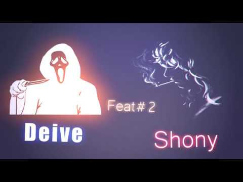 DEIVE ( Feat. SHONY ) #2 // OUT OF MEMORIES!