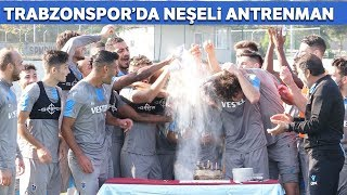 Trabzonspor Antrenmanında Brezilya Usulü Doğum Günü Kutlaması