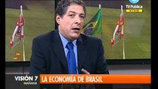 Visión Siete:  La economía de Brasil