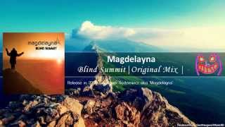 Magdelayna - Blind Summit (Original Mix) [Free Download]