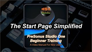 The Start Page - PreSonus Studio One Beginner Training