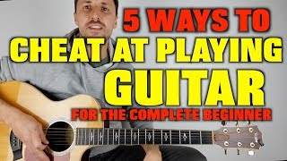 5 Ways To Chęat At Playing Guitar (complete beginners)