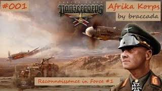 #01 | Panzer Corps | Afrika Korps - Reconnaissance in Force (1/2)
