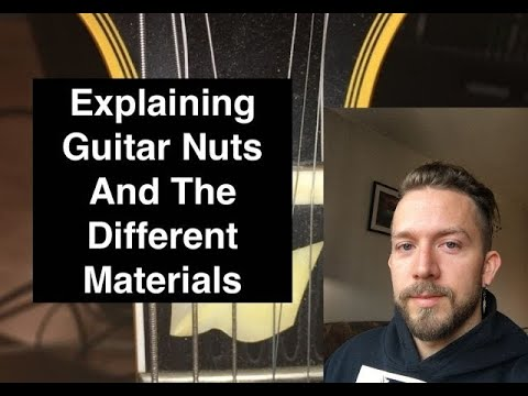 What Is A Guitar Nut?