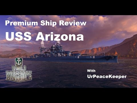 Premium Ship Review - USS Arizona In World Of Warships