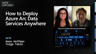 How to Deploy Azure Arc Data Services Anywhere    Data Exposed