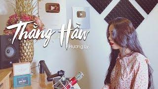 THẰNG HẦU - NHẬT PHONG | HƯƠNG LY COVER