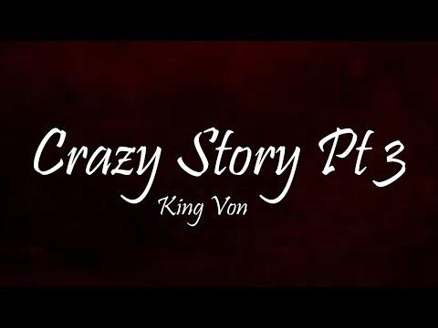 King Von – Crazy Story Pt.3 (Lyrics)