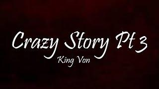 King Von - Crazy Story Pt.3 (Lyrics)