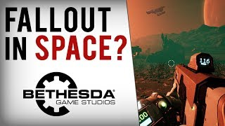 Bethesda's 2018 RPG Starfield - Fallout In Space or No Man's Sky 2.0?!