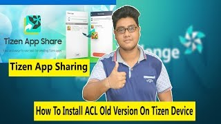 How To Install ACL Old Version On Samsung Tizen Phone 2017