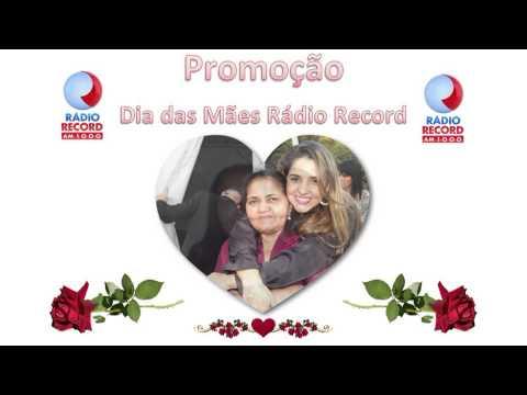 Andreza - Promoção dias das mães Rádio Record AM 1000