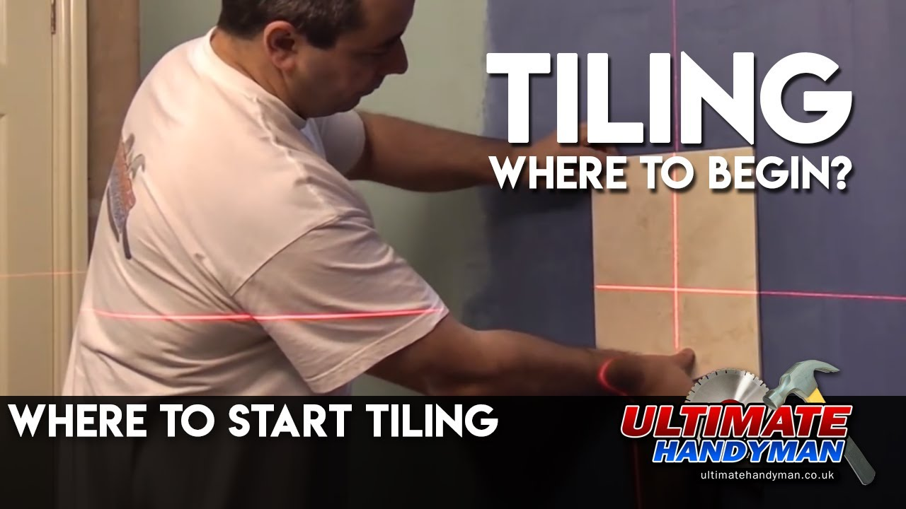 where to start tiling - YouTube